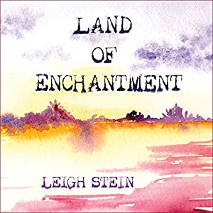 Land of Enchantment Audiobook