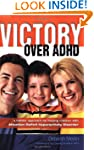 Victory Over ADHD: A Holistic Approac...