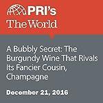 A Bubbly Secret: The Burgundy Wine That Rivals Its Fancier Cousin, Champagne | Adeline Sire