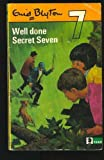 Well Done, Secret Seven (Knight Books)