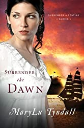 Surrender the Dawn (Surrender to Destiny Book 3)