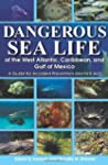 Dangerous Sea Life of the West Atlant...