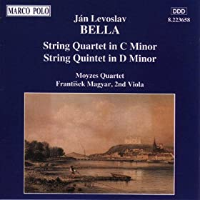Bella: String Quartet In C Minor / String Quintet In D Minor