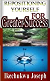 img - for Repositioning Yourself for Greater Success book / textbook / text book