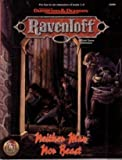 Neither Man Nor Beast: Ravenloft Adventure (0786902051) by TSR Inc