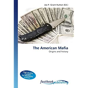 Amazon.com: The American Mafia: Origins and history (9786130103965 ...