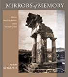 Mirrors of Memory: Freud, Photography, and the History of Art (Cornell Studies in the History of Psychiatry)