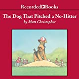 img - for The Dog That Pitched a No-Hitter book / textbook / text book