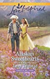 Alaskan Sweethearts (Love Inspired\North to Dry Creek)