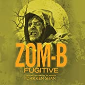 Zom-B Fugitive | Darren Shan