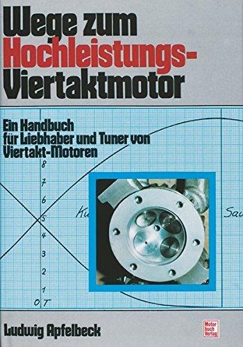wege-zum-hochleistungs-viertaktmotor-ein-handbuch-fur-liebhaber-und-tuner-von-viertakt-motoren