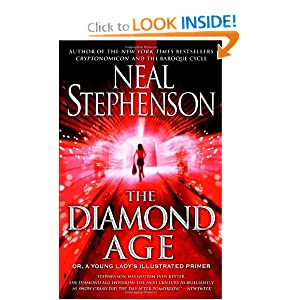 The Diamond Age: Or, a Young Lady's Illustrated Primer (Bantam Spectra Book) by Neal Stephenson