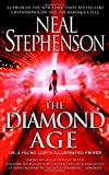 The Diamond Age: Or, a Young Lady's Illustrated Primer (Bantam Spectra Book) (0553380966) by Neal Stephenson