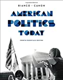 American Politics Today (Essentials Fourth Edition) (Newest Edition)