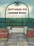 Raymond Briggs Gentleman Jim