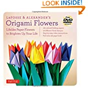 LaFosse & Alexander's Origami Flowers Kit: Lifelike Paper Flowers To Brighten Up Your Life [Origami Kit With Book...