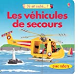 echange, troc Felicity Brooks, Hanri Van Wyk, Jo Litchfield, MMStudios, Collectif - Les véhicules de secours