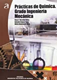 img - for Pr cticas de qu mica : Grado Ingenier a Mec nica book / textbook / text book