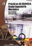 img - for Pr cticas de qu mica : Grado Ingenier a Mec nica book / textbook / text book