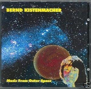 Bernd Kistenmacher - Music From Outer Space