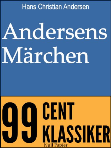 Andersens Mrchen, berarbeitete Ausgabe