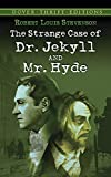 img - for The Strange Case of Dr. Jekyll and Mr. Hyde (Dover Thrift Editions) book / textbook / text book