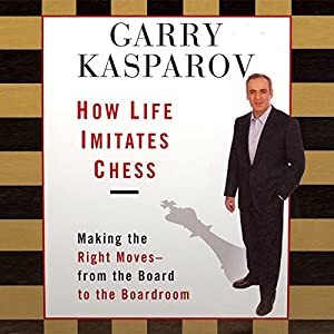 How Life Imitates Chess | Livre audio