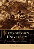 img - for Georgetown University (DC) (College History Series) book / textbook / text book