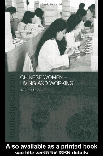 Chinese Women - Living and Working (ASAA Women in Asia Series)