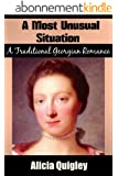 A Most Unusual Situation: A Traditional Version Georgian Romance (The Gravesmeres Book 1) (English Edition)