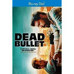 Dead Bullet [Blu-ray]