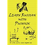 Russian Classics in Russian and English: Learn Russian with Pushkin (Russian Edition) ~ Alexander Vassiliev
