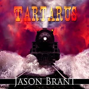Tartarus: West of Hell, Book 2 | [Jason Brant]