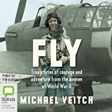 Fly (       UNABRIDGED) by Michael Veitch Narrated by Michael Veitch