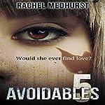 Avoidables 5 | Rachel Medhurst