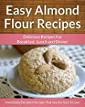 Easy Almond Flour Recipes - A Decaden...