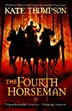 The Fourth Horseman (0099495031) by Kate Thompson
