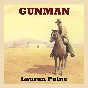 Gunman | [Lauran Paine]
