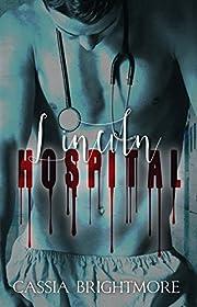 Lincoln Hospital (Trauma Series Book 1)