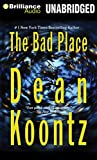 The Bad Place (Brilliance Audio on Compact Disc)