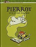 """Afficher """"Pierrot et le carnet magique"""""""