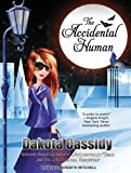 The Accidental Human (Accidentally Paranormal)