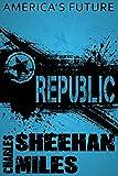 Republic: A Novel of Americas Future