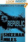 Republic: A Novel of America's Future