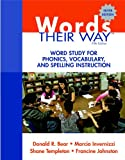 Words Their Way: Word Study for Phonics, Vocabulary, and Spelling Instruction (5th Edition) (Words Their Way Series)