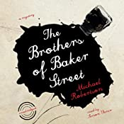 The Brothers of Baker Street: The Baker Street Mysteries, Book 2 | [Michael Robertson]