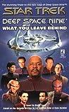What You Leave Behind (Star Trek Deep Space Nine) (0671034766) by Diane Carey