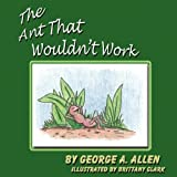 The Ant That Wouldn't Work
