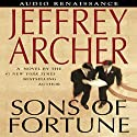 Sons of Fortune (       UNABRIDGED) by Jeffrey Archer Narrated by Paul Michael