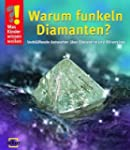 Warum funkeln Diamanten?: Verbl�ffend...